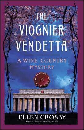 The Viognier Vendetta: A Wine Country Mystery