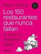 Los 150 restaurantes que nunca fallan