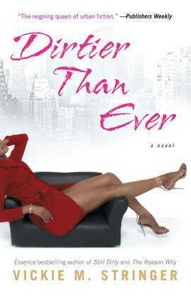 Dirtier Than Ever: A Novel