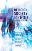 Religion, Society and God: Public Theology in Action