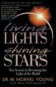 Living Lights, Shining Stars