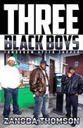 Three Black Boys: Tomorrow After Supper