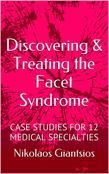 Discovering & Treating the Facet Syndrome: Cases Studies for 12 Medical Specialties