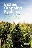 Biofuel Cropping Systems: Carbon, Land and Food