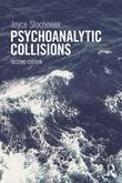 Psychoanalytic Collisions 2nd Edition