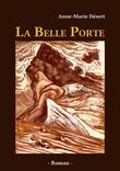 Anne-Marie Désert - La Belle Porte