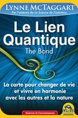 Le Lien Quantique (THE BOND)