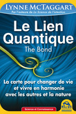 Le Lien Quantique (THE BOND)