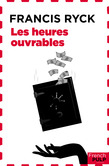 Les Heures ouvrables