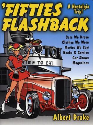 Fifties Flashback: A Nostalgia Trip