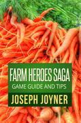 Farm Heroes Saga Game Guide and Tips