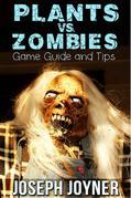 Plants vs. Zombies Game Guide and Tips