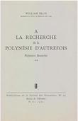 À la recherche de la Polynésie d'autrefois. Volume2