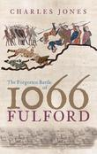 The Forgotten Battle of 1066
