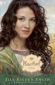 Rachel: A Novel