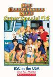 The Baby-Sitters Club Super Special #14: Baby-Sitters Club in the U.S.A.