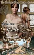 Of White Snakes and Misshaped Owls