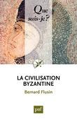 La civilisation byzantine