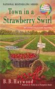 Town in a Strawberry Swirl: A Candy Holliday Murder Mystery