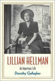 Lillian Hellman: An Imperious Life