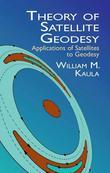 Theory of Satellite Geodesy: Applications of Satellites to Geodesy