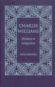 Charles Williams: Alchemy and Integration