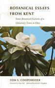 Botanical Essays from Kent: Some Botanical Features of a University Town in Ohio