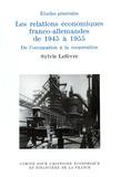 Les relations économiques franco-allemandes de 1945 à 1955