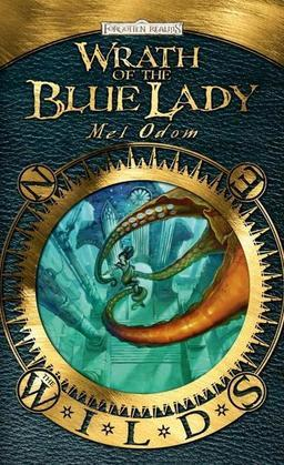 Wrath of the Blue Lady: The Wilds