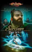 The Survivors: Tracy Hickman Presents the Anvil of Time