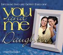 You and Me, Daughter: Because Two Are Better Than One
