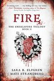 Fire: The Engelsfors Trilogy Book II