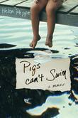 Pigs Can't Swim: A Memoir