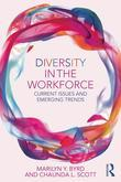 Diversity in the Workforce: Current issues and emerging trends: Current Issues and Emerging Trends