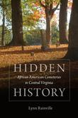 Hidden History: African American Cemeteries in Central Virginia