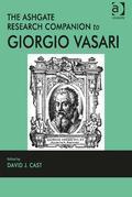 The Ashgate Research Companion to Giorgio Vasari