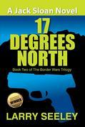 17 Degrees North : A Jack Sloan Novel