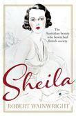 Sheila: The Australian Beauty Who Bewitched British Society