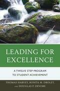Leading for Excellence: A Twelve Step Program to Student Achievement