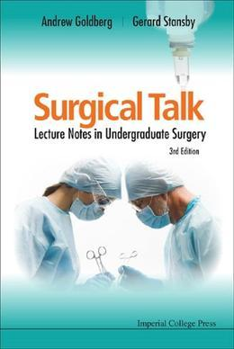 Surgical Talk: Lecture Notes in Undergraduate Surgery