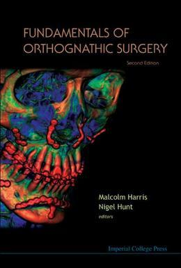Fundamentals of Orthognathic Surgery: 2nd Edition