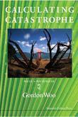 Calculating Catastrophe