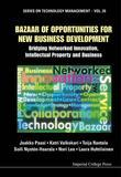 Bazaar of Opportunities for New Business Development: Bridging Networked Innovation, Intellectual Property and Business
