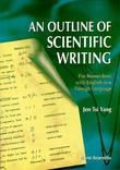 An Outline of Scientific Writing: For Researchers with English as a Foreign Language
