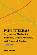 Path Integrals in Quantum Mechanics, Statistics, Polymer Physics, and Financial Markets