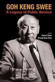 Goh Keng Swee: A Legacy of Public Service
