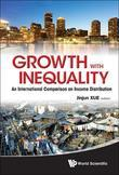 GROWTH WITH INEQUALITY: AN INTERNATIONAL COMPARISON ON INCOME DISTRIBUTION: An International Comparison on Income Distribution