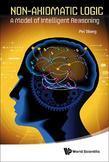 Non-Axiomatic Logic: A Model of Intelligent Reasoning