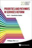 PRIORITIES AND PATHWAYS IN SERVICES REFORM: PART I - QUANTITATIVE STUDIES: Quantitative Studies