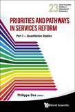 Priorities and Pathways in Services Reform â¿¿ Part I: Quantitative Studies